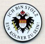 """Pin """"Ich bin stolz, ein Kölner zu sein"""""""