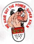"""Aufnäher """"We have got the Power - Super Köln"""""""